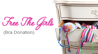 Free the girls (Bra Donation)